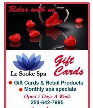 Le Sooke Spa, Valentine's