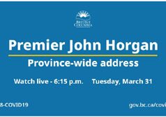 Premier Johh Horgan, COVID-19, live address, March 31 2020