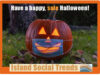 Happy Halloween, Island Social Trends, COVID
